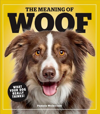 .The Meaning of Woof .