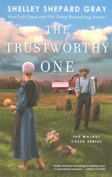 .The Trustworthy One.