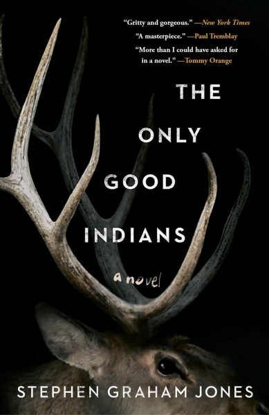 .The Only Good Indians .