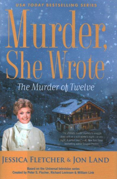 .The Murder of Twelve .