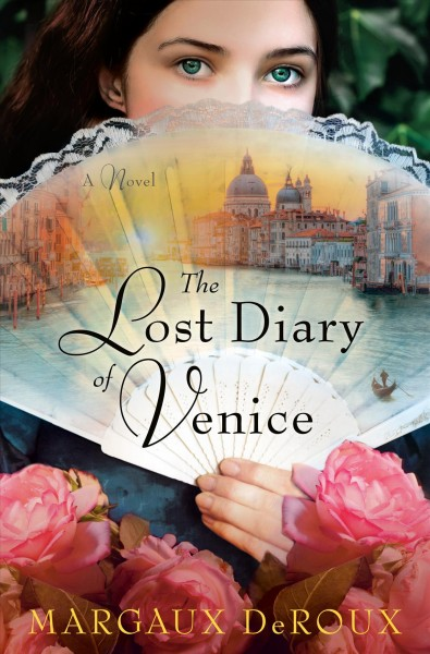 .The Lost Diary of Venice .