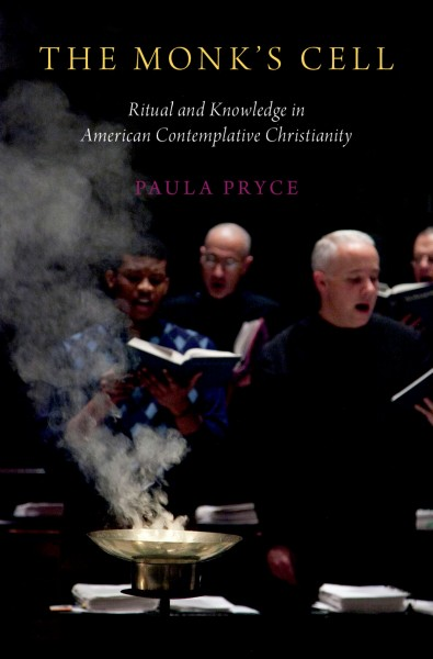 Image of book cover: The monk's cell : ritual knowledge in American contemplative Christianity