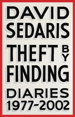 """Cover of """"Theft by Finding"""" by David Sedaris"""