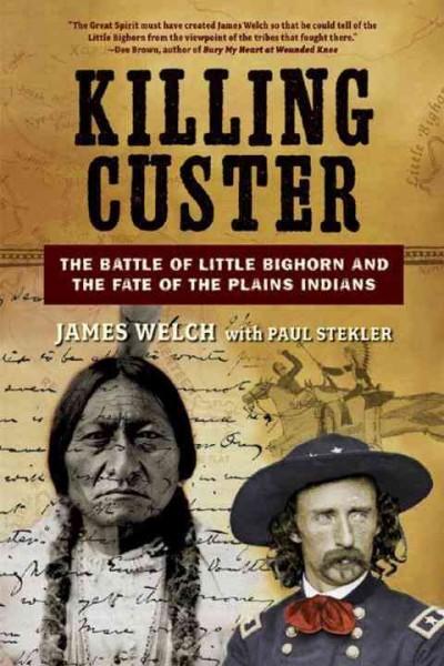 photos of Sitting Bull and George Armstrong Custer superimposed with handwritten script