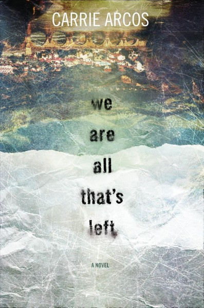 We Are All That's Left book cover