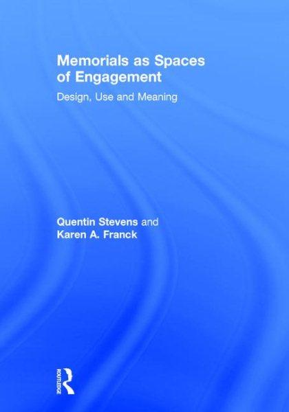 Spaces of Engagement, Karen A. Franck; Quentin Stevens
