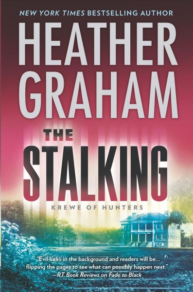 The Stalking - Heather Graham