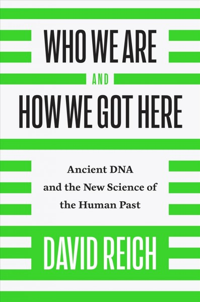 Who We Are and How We Got Here book cover
