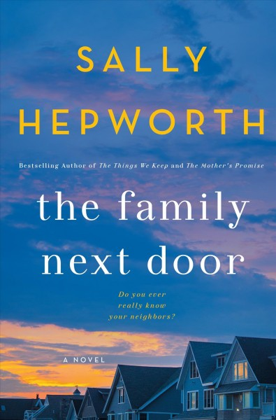 book cover image of The Family Next Door by Sally Hepworth