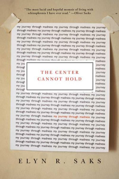 book cover image of The Center Cannot Hold by Elyn R. Saks