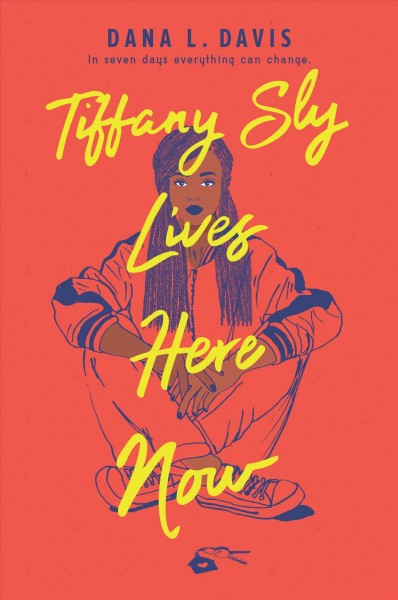 book cover: Tiffany Sly Lives Here Now