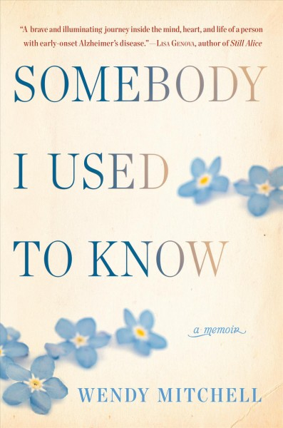 book cover image of Somebody I Used To Know by Wendy Mitchell