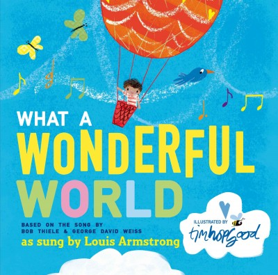book cover image What a Wonderful World illustrated by Tom Hopgood