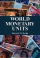 Cover: World Monetary Units: An Historical Dictionary, Country by Country