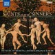 Saints and sinners : the music of medieval and renaissance Europe.