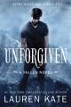Unforgiven : a Fallen novel