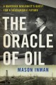 The oracle of oil : a maverick geologist