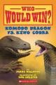 Komodo Dragon vs. King Cobra