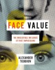 Face value : the irresistible influence of first impressions