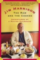 The raw and the cooked : adventures of a roving gourmand