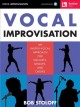 Vocal improvisation : an instru-vocal approach for soloists, groups, and choirs