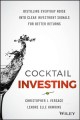 Cocktail investing : distilling everyday noise into clear investment signals for better returns