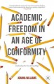 Academic freedom in an age of conformity : confronting the fear of knowledge