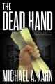 The dead hand : a Rachel Gold mystery