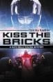 Kiss the bricks : a Kate Reilly mystery