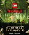 Lego The Ninjago movie : the making of the movie