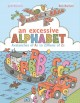 An excessive alphabet : avalanches of As to zillions of Zs