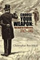 Choose your weapon : the duel in California, 1847-1861