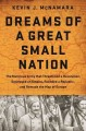 Dreams of a great small nation : the mutinous army that threatened a revolution, destroyed an empire, founded a republic, and remade the map of Europe