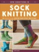 New directions in sock knitting : 18 innovative designs knitted from every which way