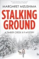 Stalking ground : a Timber Creek K-9 mystery