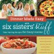 Dinner made easy with Six Sisters