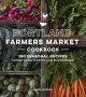 Portland Farmers Market cookbook : 100 seasonal recipes and stories that celebrate local food and people