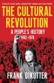 The cultural revolution : a people