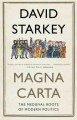 Magna Carta : the medieval roots of modern politics