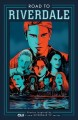 Road to Riverdale. Volume one