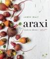 Araxi : roots to shoots : farm fresh recipes