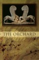 The orchard : poems