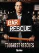 Bar rescue : toughest rescues.