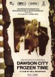 Dawson City [digital videodisc] : frozen time