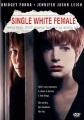 Single white female [digital video disc]