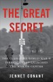 The great secret : the classified World War II disaster that launched the war on cancer