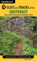 Scats and tracks of the Southeast : a field guide to the signs of seventy wildlife species