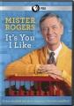 Mister Rogers: it's you I like [digital videodisc]