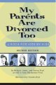 My parents are divorced too : a book for kids by kids