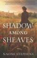 Shadow among sheaves / Naomi Stephens.